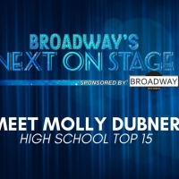 Meet the Next on Stage Top 15 Contestants - Molly Dubner