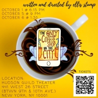 THE ONLY COFFEE SHOP IN THE CITY to Debut At The Hudson Guild Theater Photo