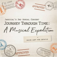 BWW Previews: Embark on A Musical Journey with JAKSICAL's JOURNEY THROUGH TIME 3 Concert