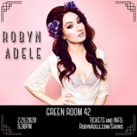 BWW Feature: Popular YouTuber Robyn Adele Anderson To Debut at The Green Room 42 Photo