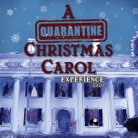 Fairfield Center Stage Presents A QUARANTINE CHRISTMAS CAROL EXPERIENCE Photo