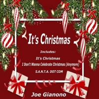 Composer Joe Gianono's Christmas Song 'Santa Dot Com'  Now Streaming On All Platform Photo