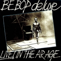 Be-Bop Deluxe 'Live! In The Air Age' Deluxe 16 Disc Limited Edition Boxed Set Available Fo Photo