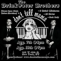 BWW Interview: The Drinkwater Brothers Talk About Their August 7th Return to Don't Te Photo