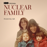VIDEO: Trailer for HBO Max's NUCLEAR FAMILY Documentary Photo