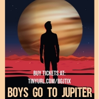 The Pharmacy Theatre Presents Impactful Play BOYS GO TO JUPITER Photo