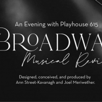 BWW Review: AN EVENING WITH PLAYHOUSE 615: BROADWAY MUSICAL REVIEW Photo