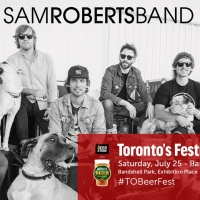 Sam Roberts Band To Headline Toronto's Festival of Beer Photo