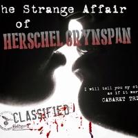 Full Cast Announced For New Cabaret DRAMA - THE STRANGE AFFAIR OF HERSCHEL GRYNSPAN Photo