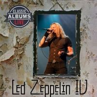 MusicWorks and Old School Square To Blast Off Classic Albums Live Series With LED ZEPPELIN IV