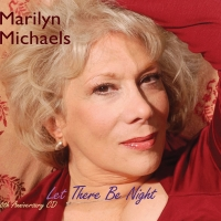 BWW CD Review: Marilyn Michaels LET THERE BE NIGHT Leaves It All On The Floor Photo