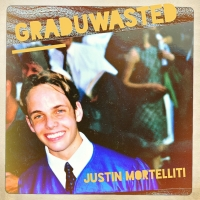 Justin Mortelliti Releases New Single 'Graduwasted' Dedicated to the Class of 2020 Photo