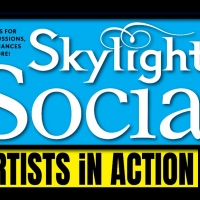 Skylight Music Theatre Announces Skylight Social Artists In Action Photo