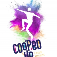 Chaz Wolcott Directs and Stars in Dance Series COOPED UP Photo