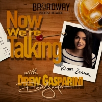 LISTEN: Rachel Zegler Joins NOW WE'RE TALKING WITH DREW GASPARINI Podcast Photo