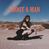 Rachel Lorin Channels the Wild West in Fearless New Single 'Shoot A Man' Photo
