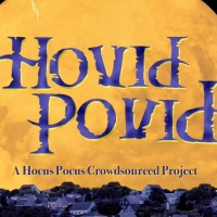 """HOVID POVID: A """"Hocus Pocus"""" Crowdsourced Project Premieres This Week Photo"""