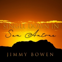 Jimmy Bowen Releases 'Single Down in San Antone' Photo