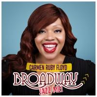 Carmen Ruby Floyd Releases Her Debut Album 'Broadway, Jazz Me!' Photo