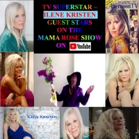 VIDEO: Ilene Kristen is This Week's Special Guest On THE MAMA ROSE SHOW Photo