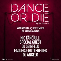 Nic Fanciulli Adds Guests for DANCE OR DIE Residency at Ushuaïa Ibiza