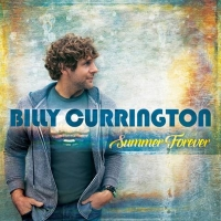 Billy Currington Celebrates Five Year Anniversary Of Gold-Certified Album SUMMER FOREVER