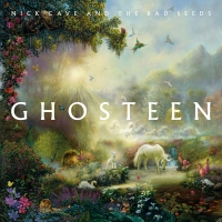 Nick Cave and The Bad Seeds' Album 'Ghosteen' Out Now on Vinyl and CD