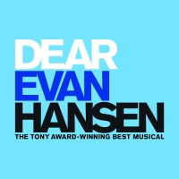 West End Production Of DEAR EVAN HANSEN Extends Booking And Announces Digital Lottery; Performances Begin Today!