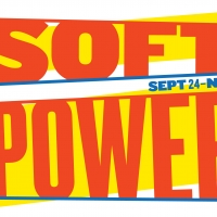 SOFT POWER at The Public Extends Through November 10 Photo