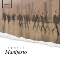 Cantus To Release MANIFESTO on Signum Classics Photo