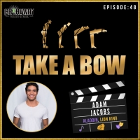 LISTEN: Adam Jacobs Talks Upcoming Docu-Concert and More on TAKE A BOW Podcast Photo