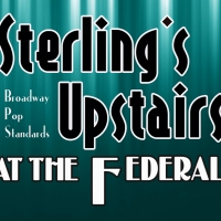 Sterling's Upstairs At The Federal Highlight's 2019 Seasonal Record Ticket Sales   Photo