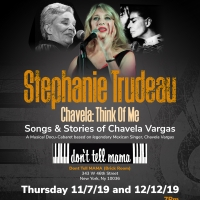 Stephanie Trudeau Returns to Don't Tell Mama with CHAVELA: THINK OF ME Photo