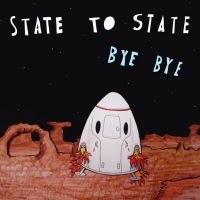 VIDEO: State To State Premiere Video For New Single 'Bye Bye' Photo