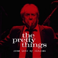The Pretty Things Reveal Video For 'Come Into My Kitchen' Photo