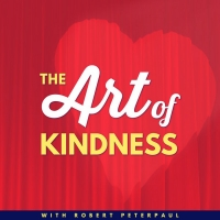 Listen: THE ART OF KINDNESS Podcast Drops First Trailer Photo