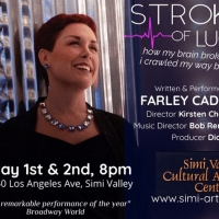 Stroke of Luck Cabaret Comes to Simi Valley Cultural Arts Center