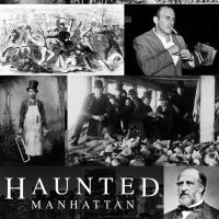 """HAUNTED MANHATTAN��"""" THE FIVE POINTS Walking Tour Through Lower Manhattan Begins Octo Photo"""