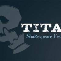 """Titan Theatre Company Announces Ambitious Online Shakespeare """"Festival"""" To Run Th Photo"""