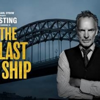 Tickets for THE LAST SHIP to Go on Sale November, 29 For Engagement at Detroit Opera  Photo