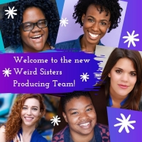 Weird Sisters Theatre Project Has Selected New Producing Team Photo