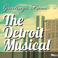THE DETROIT MUSICAL Returns to Planet Ant Theater Photo