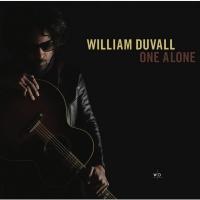 William Duvall Releases His Debut Solo Album ONE ALONE Tomorrow