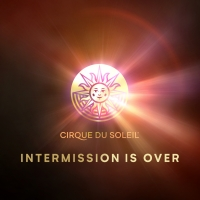 Cirque du Soleil Announces Return of Four Shows Around the World Photo
