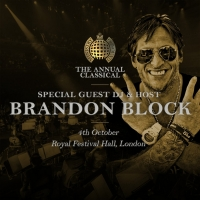 DJ Brandon Block Announced as Special Guest DJ and Host for 'The Annual Classical'