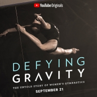 VIDEO: Watch the Trailer for DEFYING GRAVITY: THE UNTOLD STORY OF WOMEN'S GYMNASTICS Video