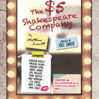 The 6th Act Presents A World Premiere Comedy THE $5 SHAKESPEARE COMPANY