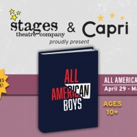 Stages Theatre Company And Capri Theater Announce Collaboration For ALL AMERICAN BOYS Photo