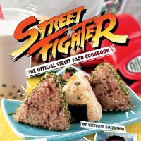 Checking In: STREET FIGHTER: THE OFFICIAL STREET FOOD COOKBOOK Out June 1 Photo