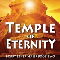 R. Scott Boyer to Release New YA Fantasy TEMPLE OF ETERNITY Photo